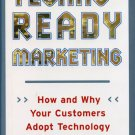 Techno-Ready Marketing: How and Why Your Customers Adopt Technology  *NEW