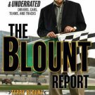 THE BLOUNT REPORT:NASCAR'S Most Overrated and Underrated Drivers, Cars, Teams, and Tracks *NEW*