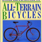 ALL-TERRAIN BICYCLES, SLOANE'S COMPLETE BOOK OF by Eugene A. Sloane