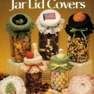 X362 Crochet PATTERN Book ONLY Holiday Jar Lid Covers 7 Designs Heart Easter