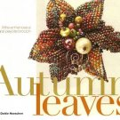 Y410 Bead PATTERN ONLY Autumn Leaves Brooch Pin Pattern