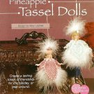 X290 Crochet PATTERN ONLY Pineapple Tassel Doll Christmas Ornament Patterns