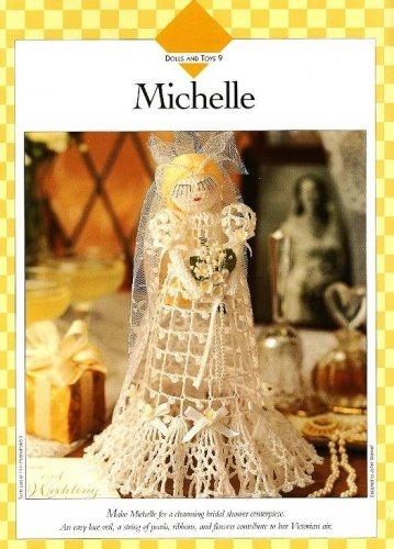 Y486 Crochet PATTERN ONLY Michelle Doll Frilly Bride or First Communion Doll Pat