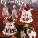 X769 Crochet PATTERN Book ONLY Glittering Globes & Bells Ornament