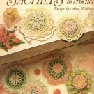 X829 Crochet PATTERN Book ONLY Sachets to Crochet 6 Designs Ruffles Flowers