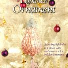 Y147 Crochet PATTERN ONLY Beautiful Lightbulb Ornament Cover