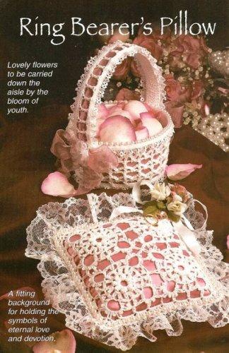 X738 Crochet PATTERN ONLY Ring Bearer�s Pillow & Flower Girl�s Basket
