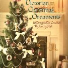 X662 Crochet PATTERN ONLY Victorian Christmas Ornaments