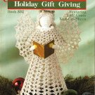Y625 Knit & Crochet PATTERN Book ONLY Holiday Gift Giving Angel Snowflakes