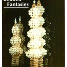 X222 Bead PATTERN Book ONLY Beaded Fantasies Book I Christmas Ornaments