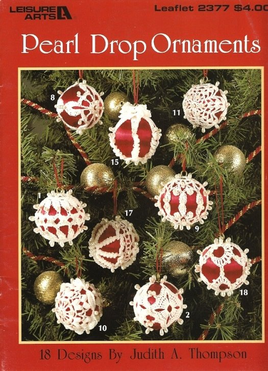 X824 Crochet PATTERN Book ONLY Pearl Drop Ornament Cover Christmas Frilly Lacy