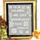 W462 Filet Crochet PATTERN ONLY Children are Like Snowflakes Each Unique Pattern