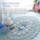 W727 Crochet PATTERN ONLY Irish Dreams Doily Pattern