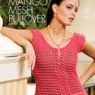 W767 Crochet PATTERN ONLY Mango Mesh Pullover Top Pattern