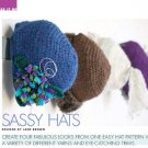 W825 Crochet PATTERN ONLY Ladies Fabulous Sassy Hats with Trims Pattern