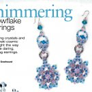 Z314 Bead PATTERN ONLY Beaded Shimmering Snowflake Earrings Pattern