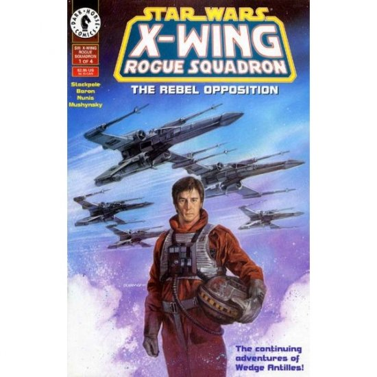 Star Wars: X-Wing Rogue Squadron #1 (Comic Book) - Dark Horse Comics - Michael A. Stackpole