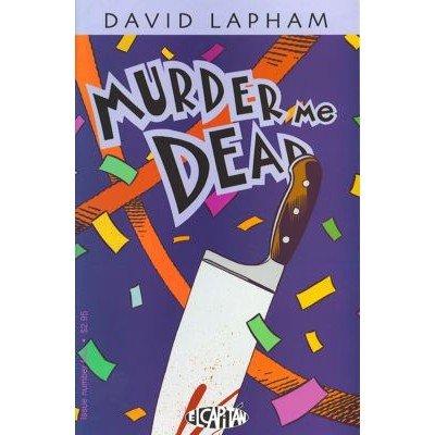 Murder Me Dead #4 (Comic Book) - El Capitan Books