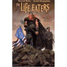 The Life Eaters Hardcover (Graphic Novel) - Wildstorm - David Brin & Scott Hampton