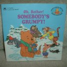 """Oh Bother, Somebody's Grumpy"""