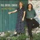 POLK BARTON & TOWHEAD 1997 WAY THINGS ARE TEXAS FOLK CD