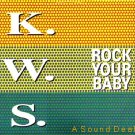 "K.W.S. '92 PS 12"" ROCK YOUR BABY GEORGE MCCRAE KWS RAVE"