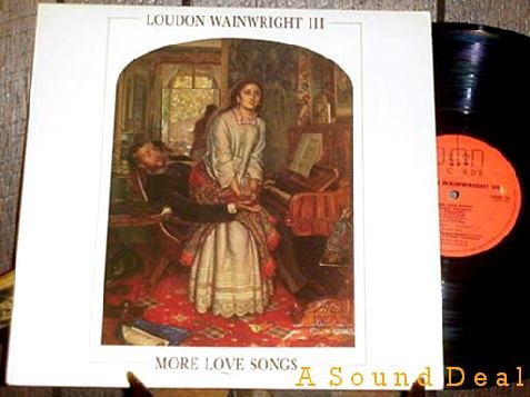 LOUDON WAINWRIGHT III MORE LOVE SONGS SCARCE UK '86 LP