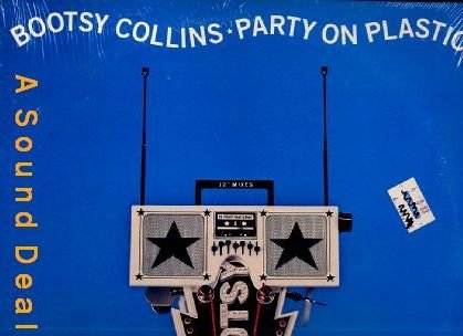 """BOOTSY COLLINS PARTY ON PLASTIC OG '88 SEALED PS 12"""""""