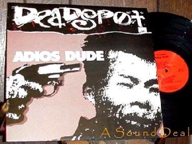 DEADSPOT SCARCE HARDCORE GENIUS PUNK LP ADIOS DUDE