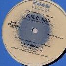 """K.M.C. KRU CRAZY ABOUT U'87 STILL SEALED DJ PRO 12"""" KMC"""
