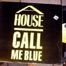 "A HOUSE RARE '88 CALL ME BLUE PS 12"" IRISH INDIE POP"