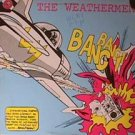 "WEATHERMEN OG '89 PS 12"" BANG BANG! INDUSTRIAL"