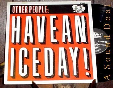 """OTHER PEOPLE HTF '84 PS 12"""" HAVE A NICE DAY SOFT CELL"""