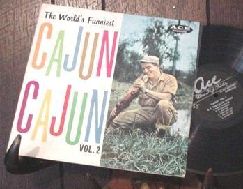 CAJUN COMEDY CZ BREAUX WORLD'S FUNNIEST '61 ACE LP C.Z.