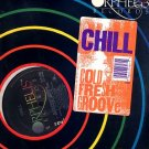 """CHILL STILL SS '89 COLD FRESH GROOVE HIP HOP 12""""ELECTRO"""