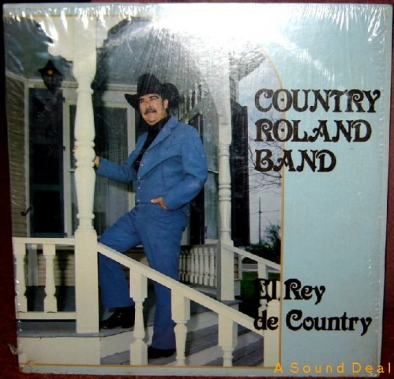 COUNTRY ROLAND '81 Hacienda LP EL REY DE Tex-Mex Shrink