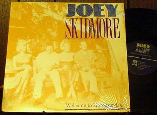 JOEY SKIDMORE OG' LP WELCOME TO HUMANSVILLE