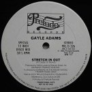 "GAYLE ADAMS '80 WL DJ PRELUDE 12"" STRETCH IN OUT BOOGIE"