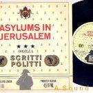 """SCRITTI POLITTI Asylums in Jerusalem UK 7"""" ASD"""