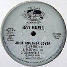"""RAY GUELL OG'89 12"""" JUST ANOTHER LOVER FREESTYLE HOUSE"""