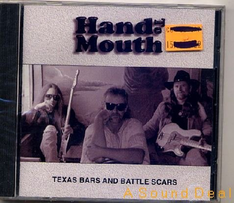 HAND TO MOUTH SEAL PRIVT '97 CD TEXAS BARS BATTLE SCARS