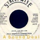 "PAUL SIMPSON CONNECTION '82 DJ BOOGIE 7"" USE ME LOSE ME"