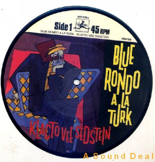 "BLUE RONDO A picture disc 7""KLACTOVEESEDSTEIN ASD"