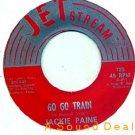 "JACKIE PAINE GO GO TRAIN 45 Original JET STREAM 7"""