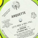 "ANQUETTE ORIG '89 NM DJ PRO 12"" LET'S ROCK & ROLL Y'ALL"