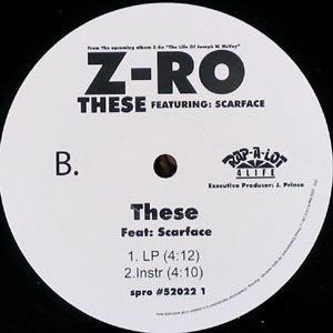 """Z-RO ft SCARFACE These 12"""" rare DJ Houston Texas"""