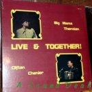 BIG MAMA THORNTON CLIFTON CHENIER Live & Together LP SS