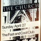 THE CHURCH Rare Texas '86 Fast & Cool Club POSTER psych JAGMO