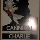 CHARLIE SEXTON Pariah '89 Texas Cannibal Club POSTER Jagmo