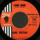 """SOUL SISTERS Loop De Loop / Long Gone Sue 7""""45 '64 promo northern girl hear soul"""